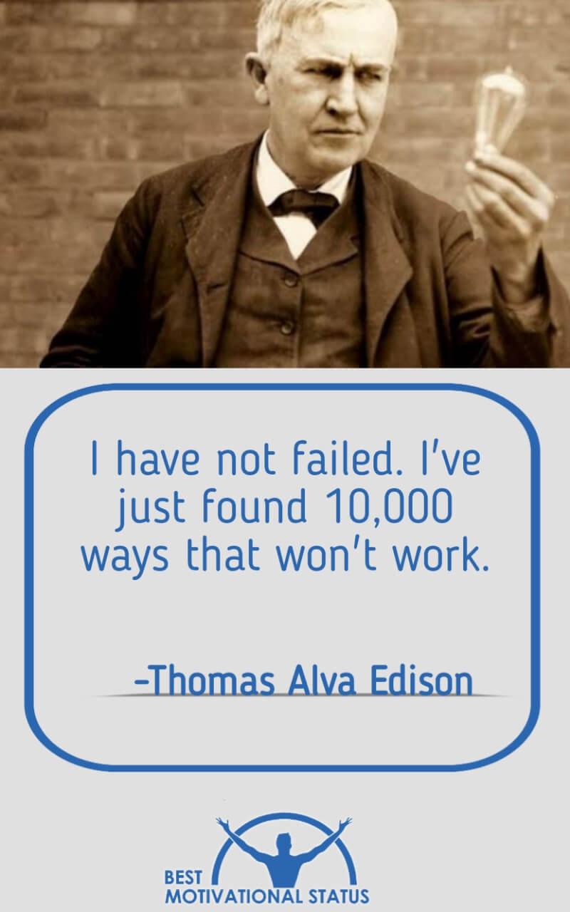 Thomas Alva Edison Motivational Status