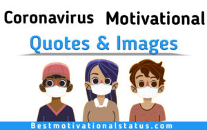 Coronavirus inspirational quotes and images for whatsapp