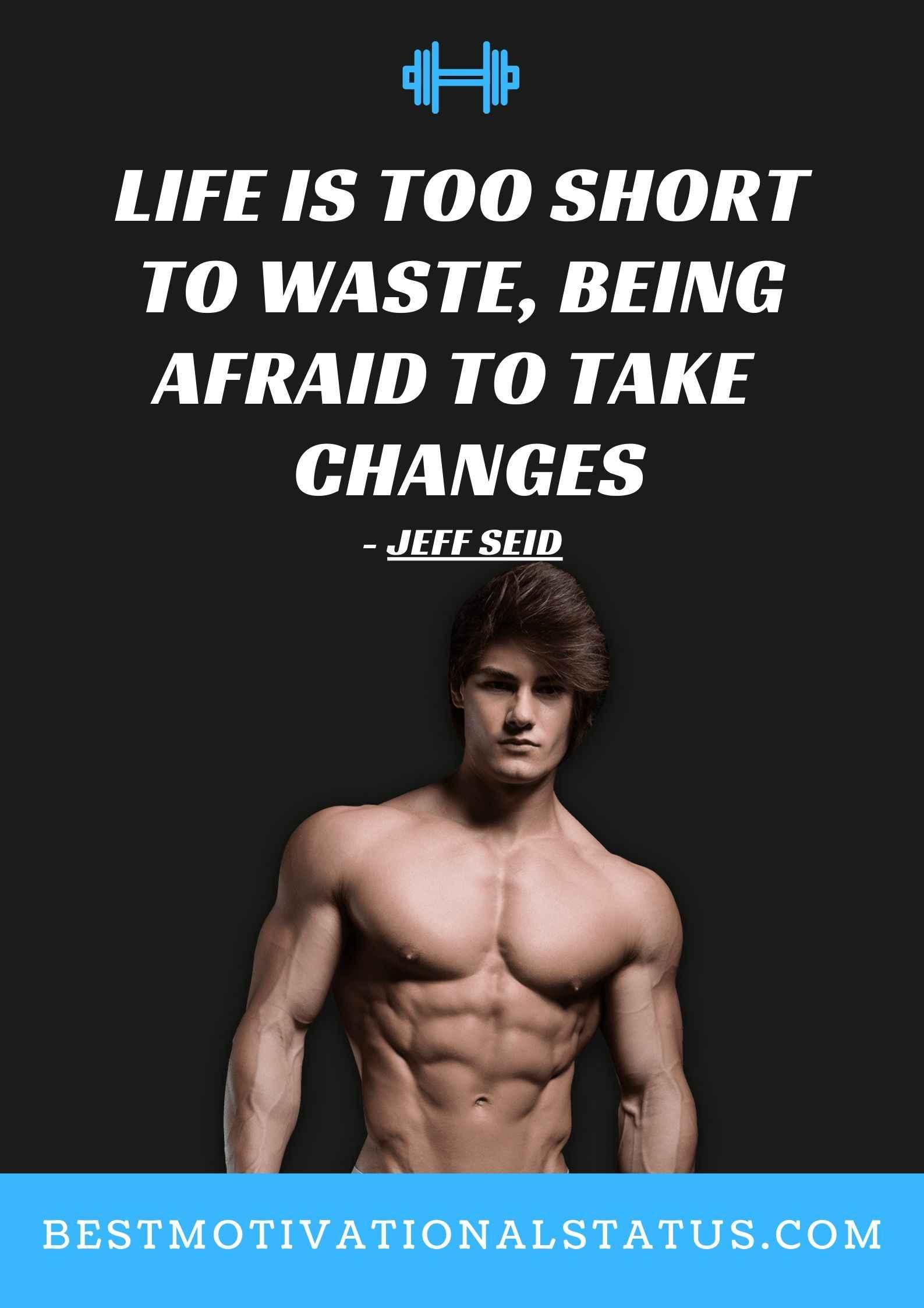 Jeff Seid Motivation Quotes
