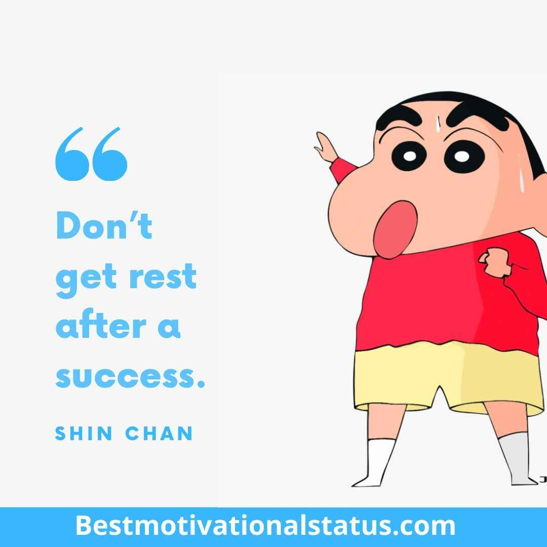 Shin Chan Motivational Quotes