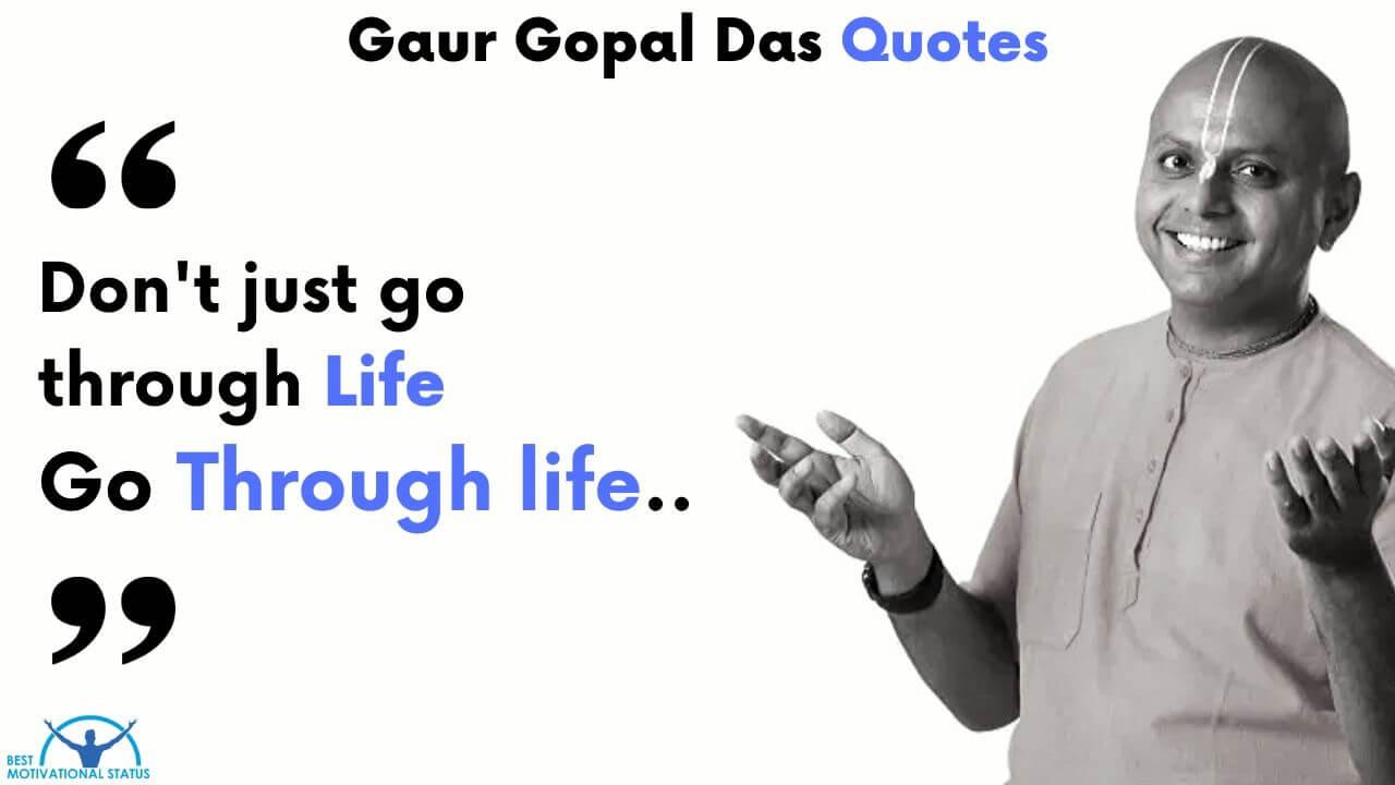 Gaur gopal das quotes on life