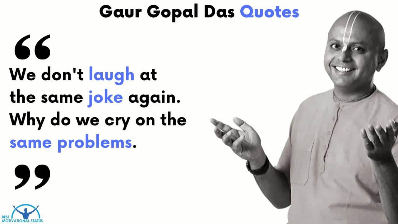 Inspirational Quotes by Gaur Gopal Das